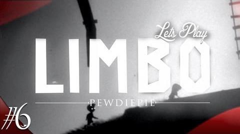 Limbo - Part 6