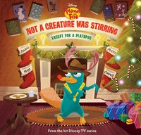 Not a Creature Was Stirring, Except for a Platypus