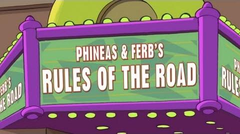 Phineas and Ferb's Rules of the Road (PSA 2011)