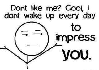 File:Don't impress you.jpg