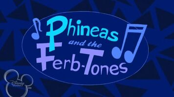 Phineas and the Ferb-Tones
