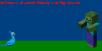 The Dreams of Jewel: Bloody and Nightmares