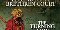 Legends of the Brethren Court: The Turning Tide