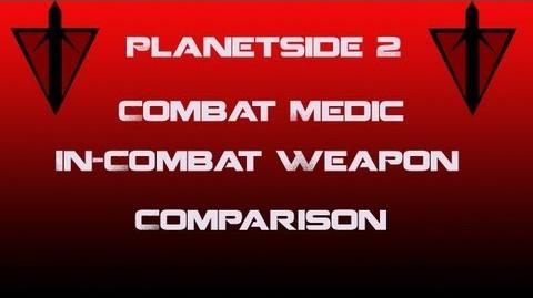 TR Combat Medic Weapons In-Combat Comparison - Planetside 2
