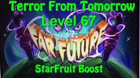 Terror From Tomorrow Level 67 StarFruit Boost Plants vs Zombies 2 Endless