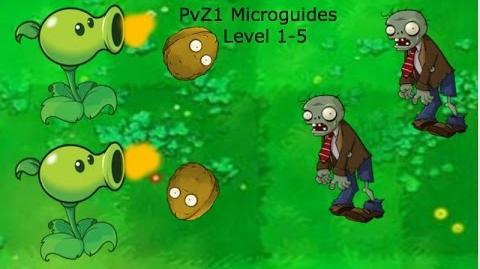 PvZ1 Microguides - Level 1-5