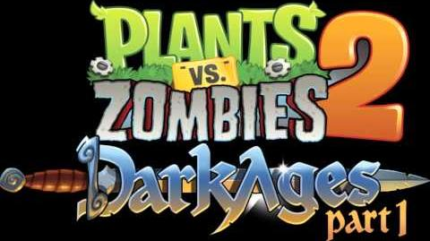 Plants Vs Zombies 2 Music - Dark Ages Ultimate Battle ☿ HD ☿-0