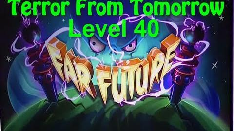Terror From Tomorrow Level 40 Plants vs Zombies 2 Endless