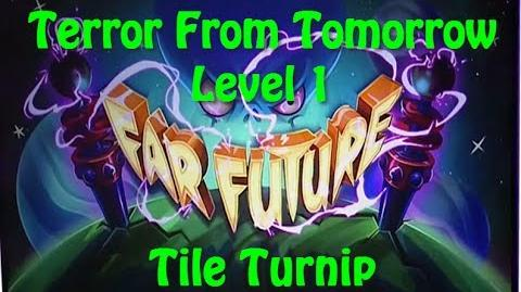 Terror From Tomorrow Level 1 Tile Turnip Plants vs Zombies 2 Endless
