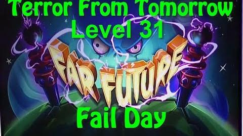 Terror From Tomorrow Level 31 Fail Day Plants vs Zombies 2 Endless