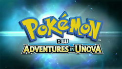 Adventures in Unova Opening