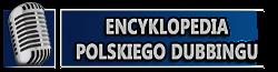 Encyklopedia polskiego dubbingu