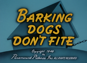 Barking Dogs Don't Fite