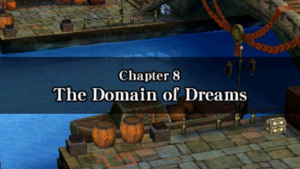 Chapter 8 - The Domain of Dreams