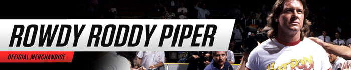 Rowdy roddy piper merch new