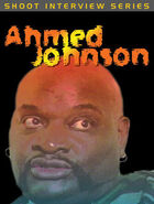 Shoot with Ahmed Johnson