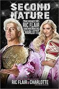 Second Nature The Legacy of Ric Flair and the Rise of Charlotte