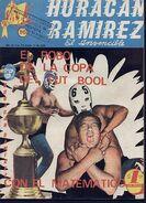 Huracan Ramirez El Invencible 80