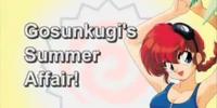 Gosunkugi's Summer Affair!