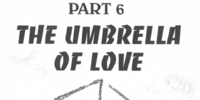 The Umbrella of Love Arc