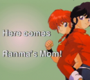 Here Comes Ranma's Mom!