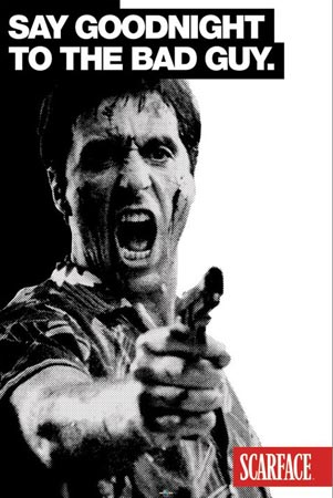 File:Lgpp31449 tony-montana-say-goodbye-to-the-bad-guy-al-pacino-scarface-poster.jpg