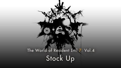 """Resident Evil 7 Vol.4 """"Stock Up"""""""