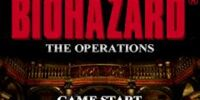 BIOHAZARD THE OPERATIONS