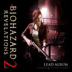 BIOHAZARD REVELATIONS LEAD ALBUM - EPISODE 1