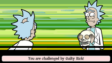 Being challanged by Guilty Rick.