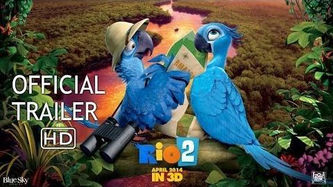 RIO 2 - Official Trailer 2 HD