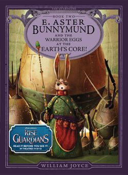 E Aster Bunnymund and the Warrior Eggs at the Earth's Core