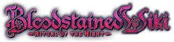 Bloodstained: Ritual of the Night Wikia