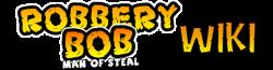 Robbery Bob Wiki