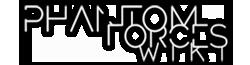 Phantom Forces Tactics Wikia