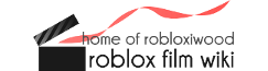 ROBLOX Film Wiki