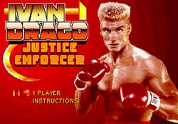 Ivan Drago Justice Enforcer