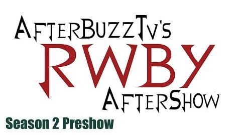 RWBY After Show w Miles Luna and Kerry Shawcross Season 1 Recap and Season 2 Preshow AfterBuzz TV