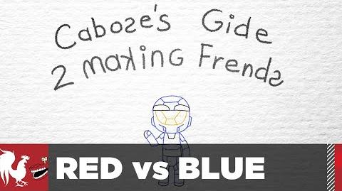 Caboose's Guide to Making Friends - Episode 15 - Red vs