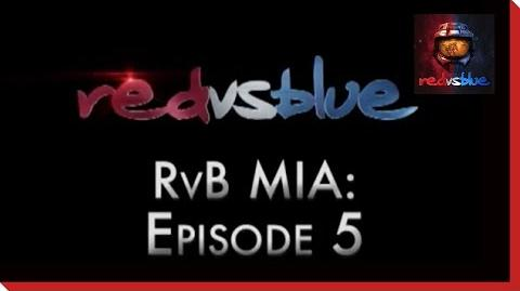 MIA Episode 5 - Red vs