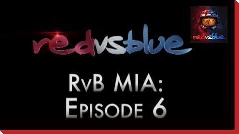 MIA Episode 6 - Red vs