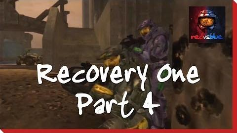 Recovery One Part 4 - Red vs