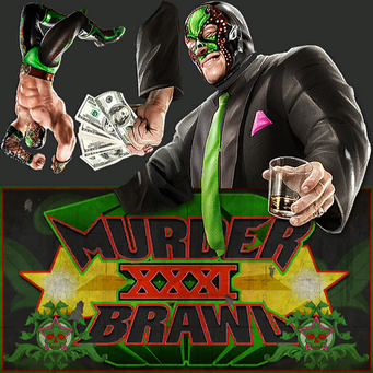Murderbrawl XXXI - Killbane signs