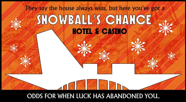 File:Snowball's Chance Casino billboard.jpg