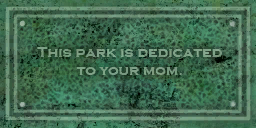 File:Your Mom plaque in Burns Hill.png