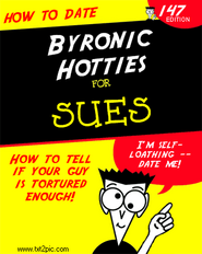 Byronic hotties for sues