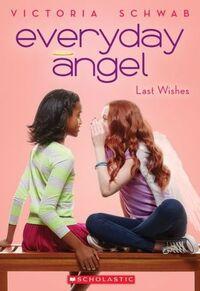 Everyday Angel: Last Wishes