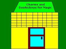 Charms and Doohickeys for Magic