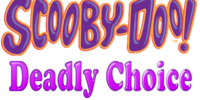 Scooby-Doo! Deadly Choice