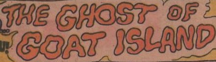 File:The Ghost of Goat Island title card.jpg